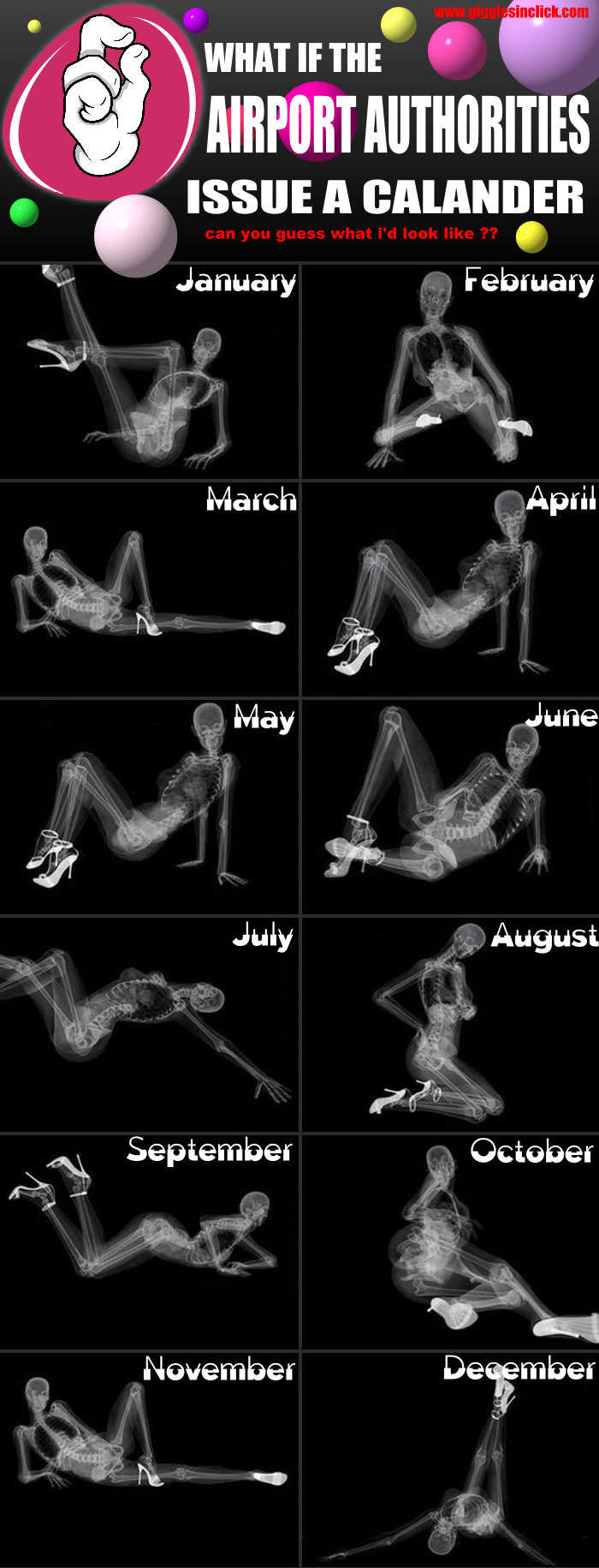 airport calander, x ray, funny, giggles, gigglesinclick, jokes, humor