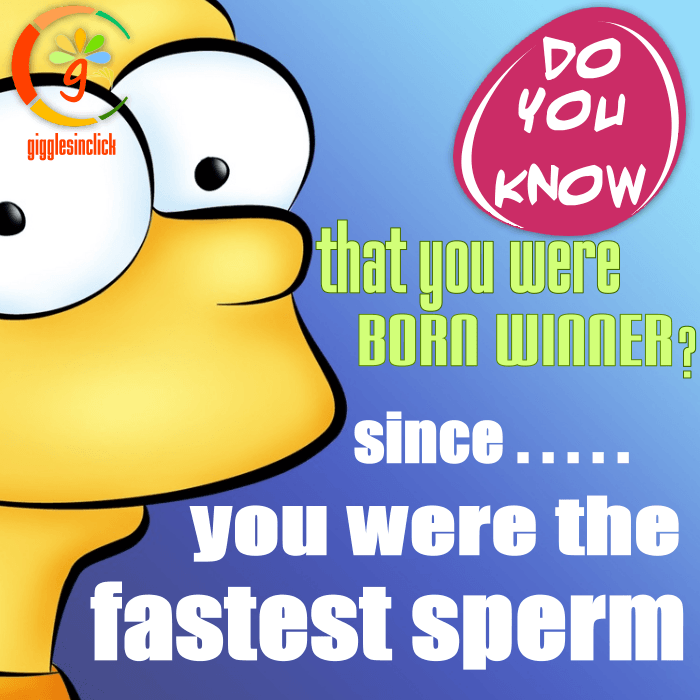 born winner, did you know, giggles, gigglesinclick.com, jokes, way, in a way