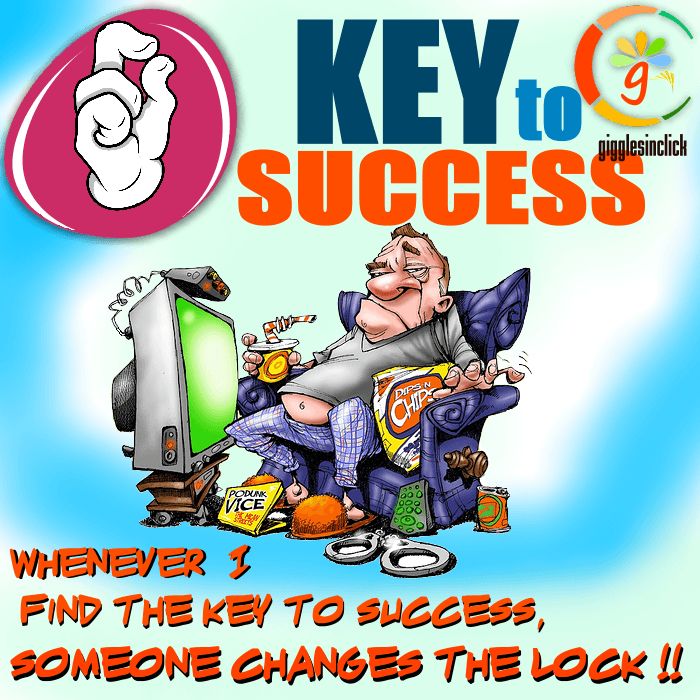 key to success, giggles, gigglesinclick.com, jokes, lol, lazy man, view, prospective