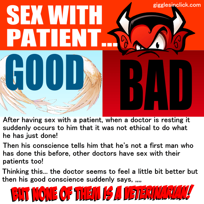 vet doctor, veterinarian, sex, patient, guilty, good, bad, giggles, gigglesinclick.com, jokes, lol, funny images